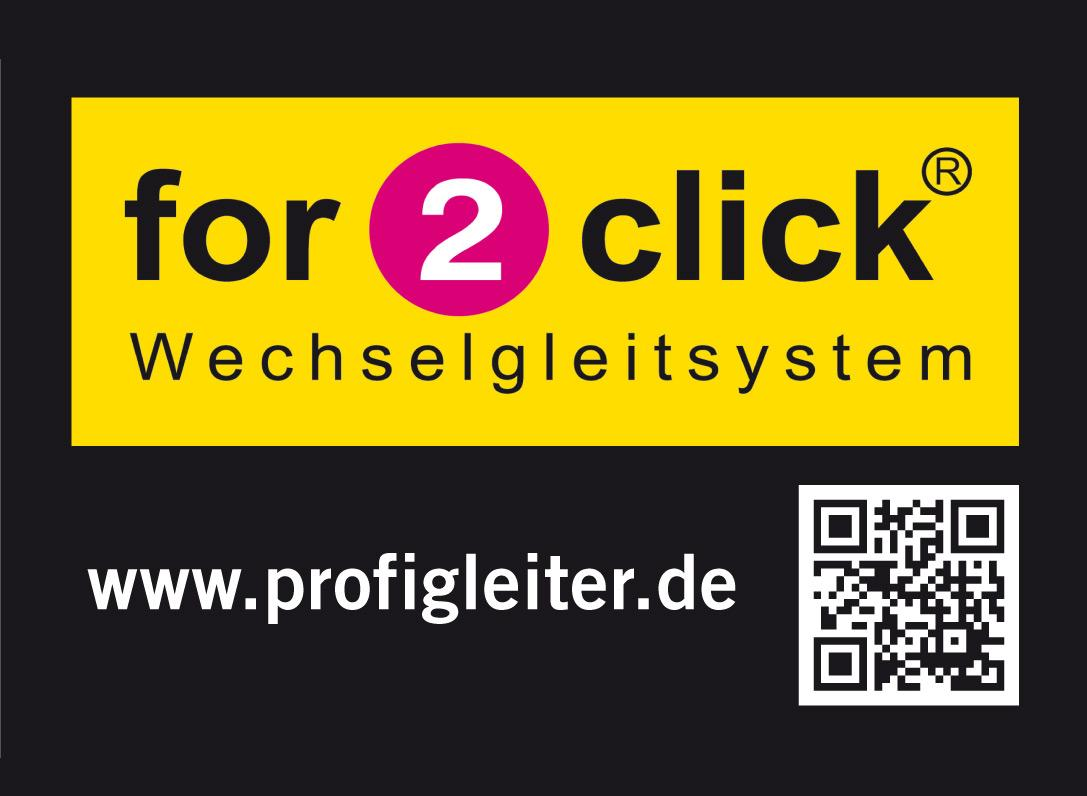 for 2 click - Wehselgleitsystem